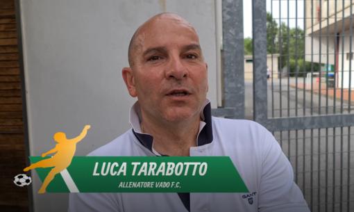 """Calcio, Vado. Luca Tarabotto chiude con un pareggio: """"Giusto che faccia un passo di lato. Solari? Servono sorrisi e gente giovane"""" (VIDEO)"""