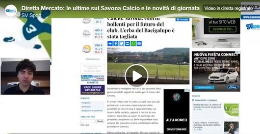 Diretta Mercato: ecco la puntata odierna, Tra Savona Calcio e le novità di giornata (VIDEO)