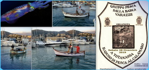 """A' Totanassa"": XVIII Trofeo di pesca al calamaro in programma a Varazze"